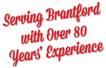 Serving Brantford with over 80 years experience